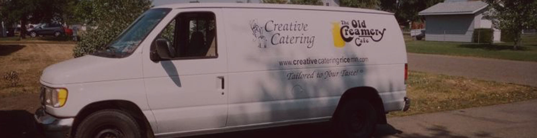 White delivery van belonging to Creative Catering of Rice, MN